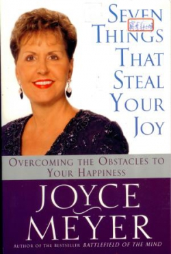 SEVEN THINGS THATT STEAL YOUR JOY