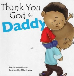 For Daddy:Thank You God