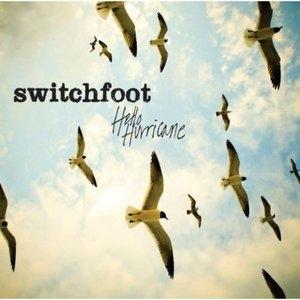 Switchfoot / Hello Hurricane