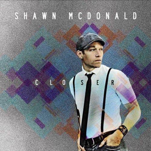 SHAWN MCDONALD CLOSER 2011