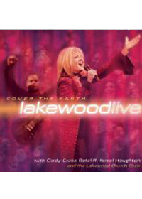 COVER THE EARTH LAKEWOOD LIVE CD